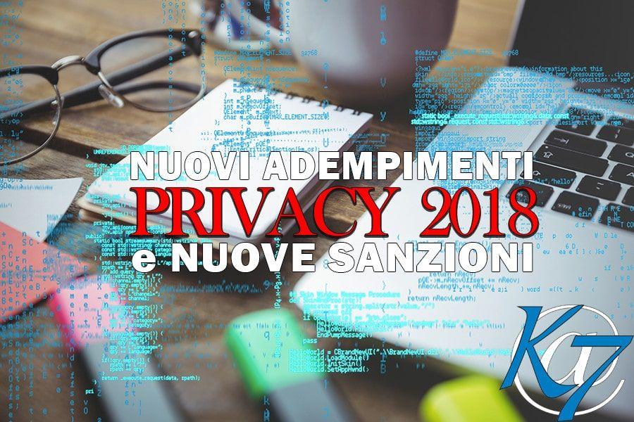 Nuova Normativa Privacy (dal 25 maggio 2018): maggiori adempimenti e maggiori sanzioni
